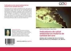 Обложка Indicadores de salud ambiental en materia de calidad del aire