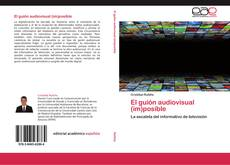 Обложка El guión audiovisual (im)posible