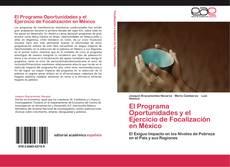 Portada del libro de El Programa Oportunidades y el Ejercicio de Focalización en México
