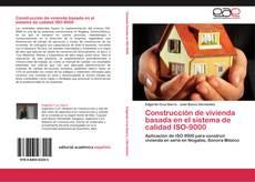 Construcción de vivienda basada en el sistema de calidad ISO-9000 kitap kapağı