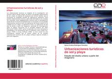 Capa do livro de Urbanizaciones turísticas de sol y playa