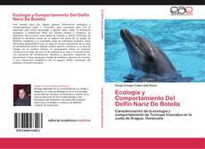 Bookcover of Ecología y Comportamiento Del Delfín Nariz De Botella