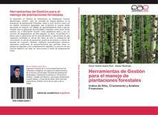 Portada del libro de Herramientas de Gestión para el manejo de plantaciones forestales