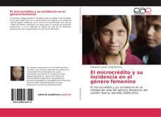 Copertina di El microcrédito y su incidencia en el género femenino