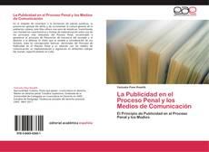 Portada del libro de La Publicidad en el Proceso Penal y los Medios de Comunicación