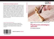 Bookcover of Planificación estratégica aplicada