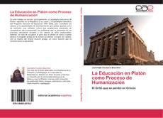 Обложка La Educación en Platón como Proceso de Humanización