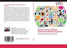 Bookcover of El uso de las TICS en Educación Media Superior
