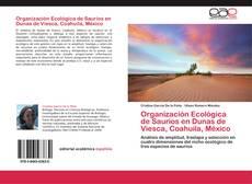 Обложка Organización Ecológica de Saurios en Dunas de Viesca, Coahuila, México