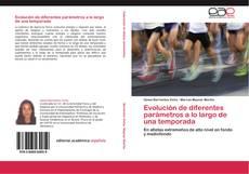 Bookcover of Evolución de diferentes parámetros a lo largo de una temporada