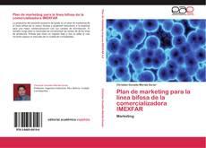 Bookcover of Plan de marketing para la línea bifosa de la comercializadora IMEXFAR
