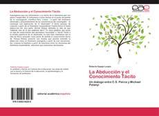 Bookcover of La Abducción y el Conocimiento Tácito