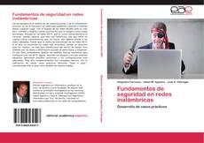 Bookcover of Fundamentos de seguridad en redes inalámbricas