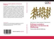 Bookcover of Enfoque evolutivo aplicado a la técnica de Halftoning