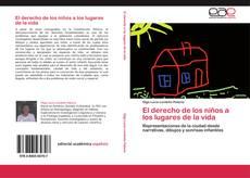Bookcover of El derecho de los niños a los lugares de la vida