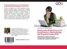Propuesta Didáctica en la Enseñanza y Aprendizaje del Español como ELE kitap kapağı