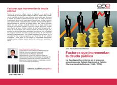 Bookcover of Factores que incrementan la deuda pública