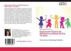 Buchcover von Evaluación Clínica de Sellantes en Niños de 6 a 12 años