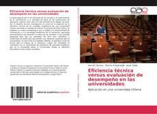 Portada del libro de Eficiencia técnica versus evaluación de desempeño en las universidades