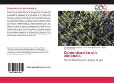 Bookcover of Comunicación sin violencia