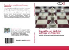 Обложка Evangélicos y partidos políticos en Argentina