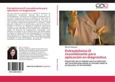 Estreptolisina-O recombinante para aplicación en diagnóstico的封面