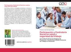 Bookcover of Participación y Contraloría Social en salud y seguridad del trabajo