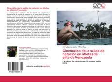 Bookcover of Cinemática de la salida de natación en atletas de elite de Venezuela