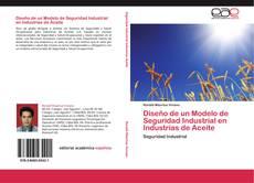 Bookcover of Diseño de un Modelo de Seguridad Industrial en Industrias de Aceite