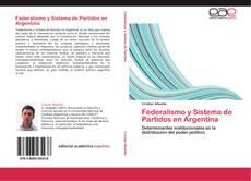 Federalismo y Sistema de Partidos en Argentina的封面