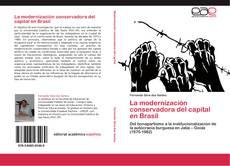 Bookcover of La modernización conservadora del capital en Brasil