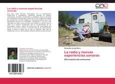 Обложка La radio y nuevas experiencias sonoras
