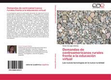 Обложка Demandas de centroamericanos rurales frente a la educación virtual