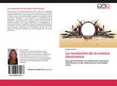 Обложка La revolución de la música electrónica