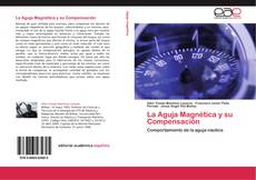 Couverture de La Aguja Magnética y su Compensación