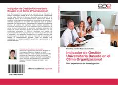 Indicador de Gestión Universitaria Basado en el Clima Organizacional kitap kapağı