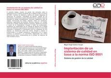 Обложка Implantación de un sistema de calidad en base a la norma ISO 9001