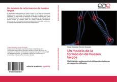 Обложка Un modelo de la formación de huesos largos
