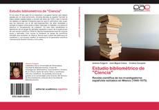 """Bookcover of Estudio bibliométrico de """"Ciencia"""""""