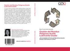 Capa do livro de Gestión del Residuo Peligroso Aceite Lubricante Usado