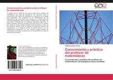 Buchcover von Conocimiento y práctica del profesor de matemáticas