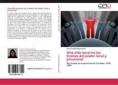 Обложка Una elite local en las tramas del poder local y provincial