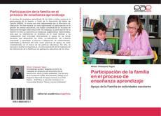 Bookcover of Participación de la familia en el proceso de enseñanza aprendizaje