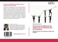 Couverture de Técnicas de Minería de Datos para la Retención de Clientes