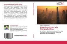 Bookcover of Aproximaciones a la Ciencia Política