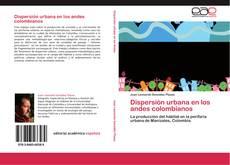 Couverture de Dispersión urbana en los andes colombianos