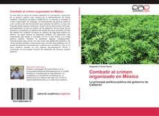 Bookcover of Combatir al crimen organizado en México