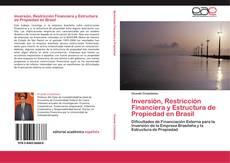 Portada del libro de Inversión, Restricción Financiera y Estructura de Propiedad en Brasil