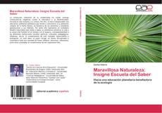 Buchcover von Maravillosa Naturaleza: Insigne Escuela del Saber