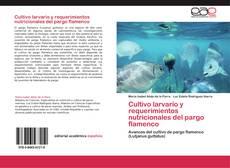 Portada del libro de Cultivo larvario y requerimientos nutricionales del pargo flamenco